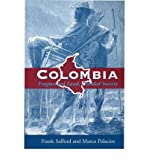 img - for [(Colombia: Fragmented Land, Divided Society)] [Author: Frank Safford] published on (July, 2001) book / textbook / text book