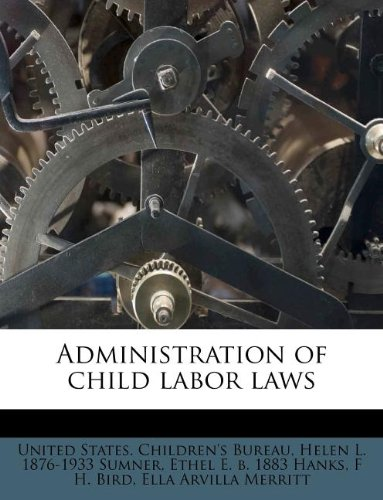 Administration of child labor laws
