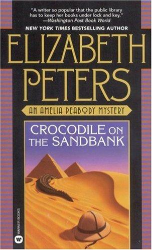 Crocodile On The Sandbank Amelia Peabody Book 1 Harvard Book Store