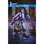 Releasing the Hunter | Vivi Anna