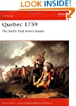 Quebec 1759: The Battle That Won Cana...