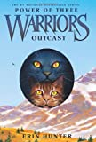 Outcast (Warriors: Power of Three, Book 3)
