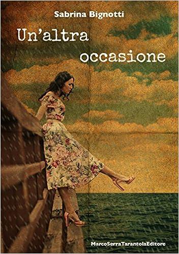 Sabrina Bignotti - Un'altra occasione (2014)