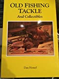 img - for Old Fishing Tackle and Collectibles book / textbook / text book