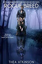 Rogue Breed (rogue Huntress Chronicles Book 2)
