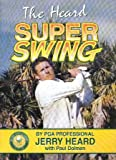 img - for The Heard Super Swing book / textbook / text book