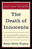 The Death of Innocents: An Eyewitness Account of Wrongful Executions (0679440569) by Helen Prejean