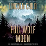 Full Wolf Moon | Lincoln Child