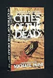 Cities of the Dead (1557730091) by Paine, Michael