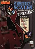 Don Mock Guitar Secrets: Symmetrical Scales Revealed (Diminished and Whole Tone Scales (Book & CD)