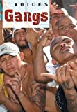 Gangs (Voices) (023754217X) by Gifford, Clive
