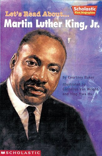Martin Luther King Jr (Scholastic First Biographies), Courtney Baker