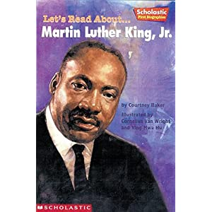 Martin Luther King Jr (Scholastic First Biographies)