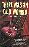 There Was an Old Woman (Nursery Crimes) (0061062405) by Weiner, Eric