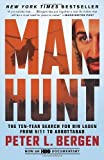Manhunt: The Ten-Year Search for Bin Laden from 9/11 to Abbottabad by Bergen. Peter L. ( 2013 ) Paperback