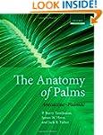 The Anatomy of Palms: Arecaceae - Pal...