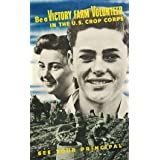 Be a Victory Farm Volunteer (V&A Custom Print)