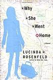 Why She Went Home: A Novel