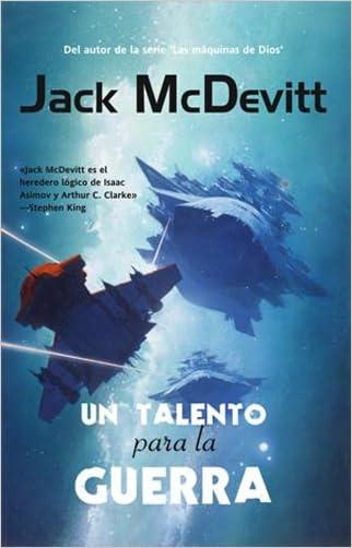 Talento para la guerra, Un (Solaris ficción) (Spanish Edition) written by JacK McDevitt