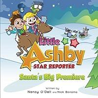 Little Ashby Star Reporter: Santa's Big Premiere download ebook