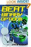 Beat Binary Options: Winning Financia...