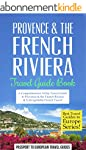Provence: Provence & the French Rivie...