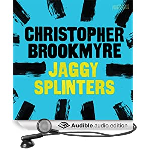 Jaggy Splinters (Unabridged)