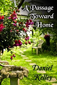 (FREE on 2/6) A Passage Toward Home by Daniel Kelley - http://eBooksHabit.com