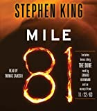 img - for Mile 81: Includes bonus story 'The Dune' book / textbook / text book