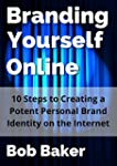 Branding Yourself Online: 10 Steps to...