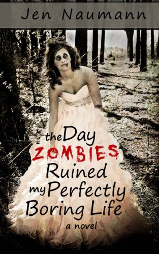 The Day Zombies Ruined My Perfectly Boring Life back-1005309