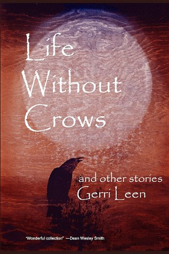 Life Without Crows