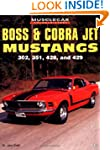 Boss and Cobra Jet Mustangs