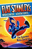 img - for The Japanese Ninja Surprise (Turtleback School & Library Binding Edition) (Flat Stanley's Worldwide Adventures) by Jeff Brown (2009-09-01) book / textbook / text book