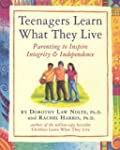 Teenagers Learn What They Live: Paren...