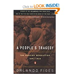 A People's Tragedy: The Russian Revolution: 1891-1924 by Orlando Figes