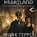 Heartland: Codex of Souls, Book 2 (       UNABRIDGED) by Mark Teppo Narrated by Andy Caploe
