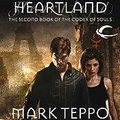 Heartland: Codex of Souls, Book 2 | Mark Teppo