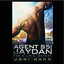 Agent S5: Jaydan: The D.I.R.E. Agency, Book 5 (       UNABRIDGED) by Joni Hahn Narrated by Fred Filbrich