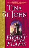 Heart of the Flame: A Novel