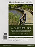 img - for Along These Lines: Writing Sentences and Paragraphs, Books a la Carte Plus MyWritingLab with Pearson eText -- Access Card Package (6th Edition) book / textbook / text book