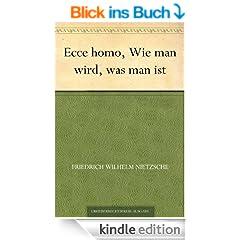Ecce homo, Wie man wird, was man ist