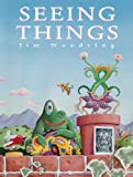 Seeing Things (1560976489) by Jim Woodring