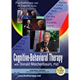 Cognitive-Behavioural Therapy with Donald Meichenbaum (Psychotherapy with the Experts Series DVD)