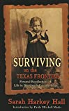 img - for Surviving on the Texas Frontier: The Journal of a Frontier Orphan Girl in San Saba County, 1852-1907 book / textbook / text book
