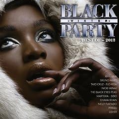 Best Of Black Winter Party 2013 [Explicit]