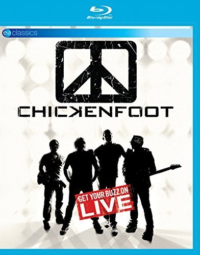 Chickenfoot - Live - Get Your Buzz On