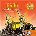 Le Montespan | Livre audio Auteur(s) : Jean Teulé Narrateur(s) : François d'Aubigny