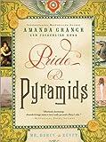Pride and Pyramids: Mr. Darcy in Egypt (1402265344) by Grange, Amanda