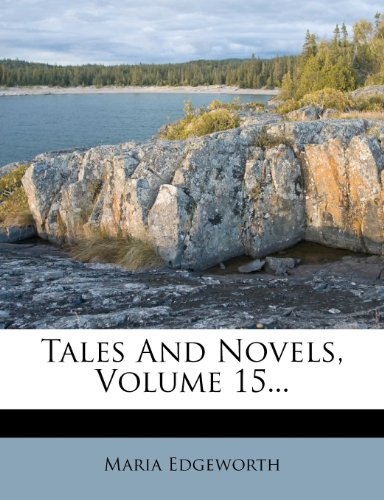Tales And Novels, Volume 15...